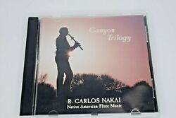Canyon Trilogy By R. Carlos Nakai - Native American Flute Music Cd 1989