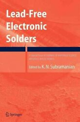 Lead-free Electronic Solders A Special Issue Of The Journal Of Materials Sc...