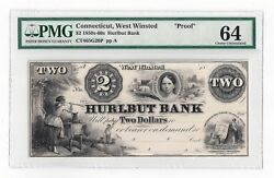 1850and039s-60and039s Hurlbut Bank West Winsted Ct 2 Proof Note Graded Pmg 64