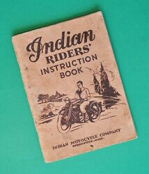 Original 1928 - 1938 Indian Motorcycle Manual Rider Instruction Book Scout Chief