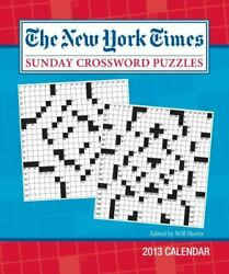 The New York Times Sunday Crossword Puzzles 2013 Weekly Planner Calendar ...