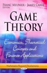 Game Theory Economics, Theoretical Concepts And Finance Applications, Paper...