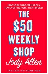 50 Weekly Shop How To Buy Groceries For A Family Of Four On A Tight Budget...
