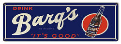 Vintage Style Sign Drink Barqs Its Good 8x24