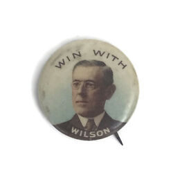 Vintage 1912 Win With Wilson Presidential Political Pinback Button Whitehead
