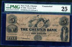 1860and039s Chester Ny 5.00 Pmg 25 From The Chester Bank Please Look