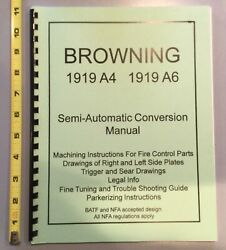 30 Browning Model 1919a4 And A6 Machine Gun Book,models,operation,tear Down And More