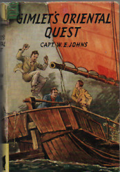 1948 Gimlet's Oriental Quest By Captain W E Johns First Edition 1948