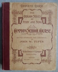 The Cecilian Series Of Study And Song. Common Schools Course - John W. Tufts