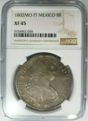 1802 Mo Charles Iv Mexico 8 Reales Ngc Xf 45 Pieces Of Eight Carlos 8r Silver