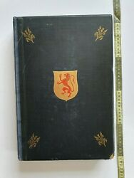 The Master Masons To The Crown Of Scotland And Their Works 1893 1st Edt V.lrg