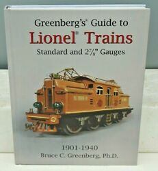 Greenbergs Guide 6th Ed 2015 To Lionel Trains 1901-1940 Standard And 2 7/8 Gauge