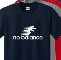 NO BALANCE For Funny T Shirt UP TO 5X