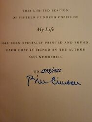 President Bill Clinton My Life Autographed Hand Signed Numbered Book 1359/1500