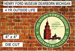 Vintage Henry Ford Museum Dearborn Michigan Reprint Decal Sticker Uv Laminated