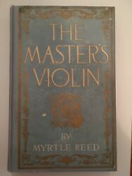Vintage 1904 The Master's Violin By Myrtle Reed Hardcover Book First Edition