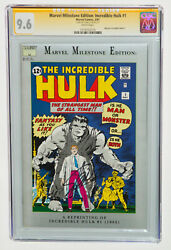 Marvel Milestone Edition Incredible Hulk 1 Cgc 9.6 Ss Signed By Stan Lee, White
