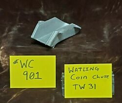 Watling Coin Chute Only Raw For Antique Slot Machine Casting Ty31 Wc901