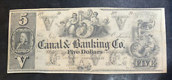 1800's New Orleans Canal And Banking Co. 5 Five Dollar Bill