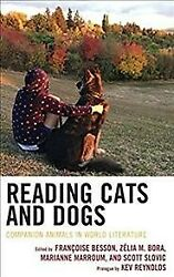 Reading Cats And Dogs Companion Animals In World Literature, Hardcover By B...