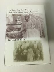 African American Life In South Carolina's Upper Piedmont, 1780-1900 Hc Dj Signed