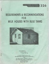 Requirements And Recommendations For Milk Houses With Bulk Tanks 1959