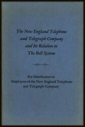 New England Telephone And Telegraph Company And Its Relation To The Bell System 1935