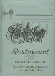 Carriage House Restaurant Menu Biscayne Blvd At 126th St N Miami Florida 1960's