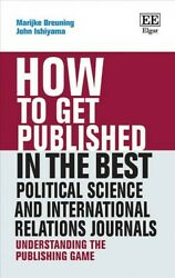 How To Get Published In The Best Political Science And International Relation...