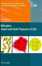 Bilirubin Jekyll And Hyde Pigment Of Life Pursuit Of Its Structure Through...