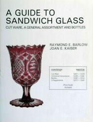 Guide To Sandwich Glass Cutware, A General Assortment And Bottles, Paperbac...