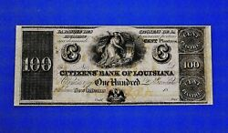 1860and039s 100 Citizens Bank Of Louisiana Obsolete Currency Crisp Beautiful Rare