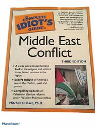 Complete Idiots Guide Middle East Conflict Book 3rd Ed Bard Phd History Kingdoms