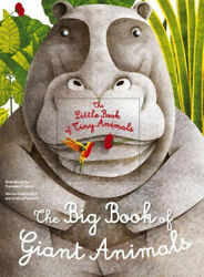 The Big Book of Giant Animals the Little Book of Tiny Animals by Cristina Banfi