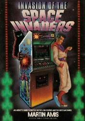 Invasion Of The Space Invaders An Addict's Guide To Battle Tactics, Big