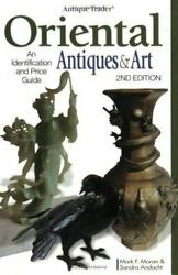 Antique Trader Oriental Antiques And Art Identification And Value Guide