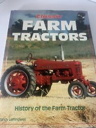 Classic Farm Tractors History Of The Farm Tractor Randy Leffingwell 1993