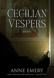 Cecilian Vespers Paperback By Emery Anne Like New Used Free Shipping In T...