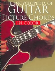 Encyclopedia Of Guitar Picture Chords In Color Paperback Like New Used Fre...