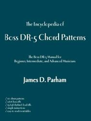 Encyclopedia Of Boss Dr-5 Chord Patterns Paperback By Parham James D. Like...