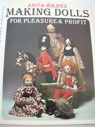 Anita Holmes Making Cloth Dolls For Pleasure And Profit Pattern Book 5 Designs