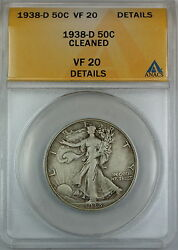 1938-d Walking Liberty Silver Half Dollar Anacs Vf-20 Details Cleaned Coin