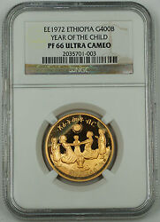 Ee 1972 Ethiopia 400 Birr Gold Coin, Ngc Pf-66 Uc, Year Of The Child Km60