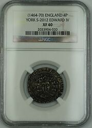 1464-70 England Silver Groat Fourpence 4p Coin S-2012 Edward Iv Ngc Xf-40 Akr