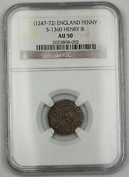 1247-72 England Long Cross Penny Silver Coin S-1360 Henry Iii Ngc Au-50 Akr