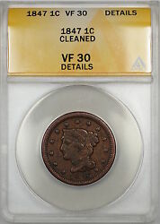 1847 Braided Hair Large Cent 1c Coin Anacs Vf-30 Details Cleaned A