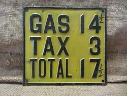 Rare Vintage Embossed Metal Gas Tax Sign Antique Old Signs Automobile 9445