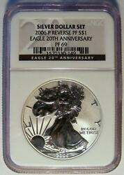 Ngc Pf69 20th Anniversary Reverse Proof 2006-p American Silver Eagle