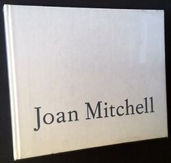 Joan Mitchell Paintings 1989 Rare Exhibition Catalog Robert Miller Gallery Nyc