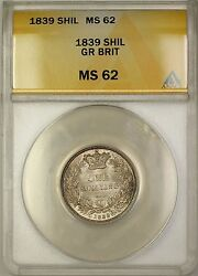 1839 Great Britain 1s Silver Shilling Anacs Ms-62 Better Coin